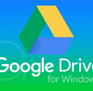 Google Drive for Windows